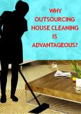 Why Outsourcing House Cleaning is Advantageous? PowerPoint PPT Presentation