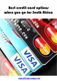 Best credit card options when you go for South Africa PowerPoint PPT Presentation