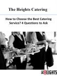 How to Choose the Best Catering Service? 4 Questions to Ask PowerPoint PPT Presentation