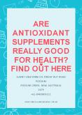 Are Antioxidant Supplements Really Good For Health? Find Out Here PowerPoint PPT Presentation