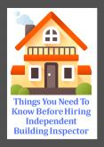 Things You Need To Know Before Hiring Independent Building Inspector PowerPoint PPT Presentation