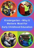 Kindergarten – Why It Matters Most For Early Childhood Education PowerPoint PPT Presentation