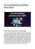 mikedavistechDo Link Building Activities Hurt SEO? PowerPoint PPT Presentation