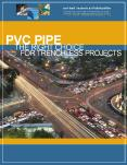 PVC Pipe - The Right choice for Trenchless projects PowerPoint PPT Presentation