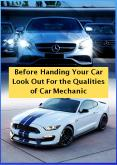 Before Handing Your Car Look Out For the Qualities of Car Mechanic PowerPoint PPT Presentation