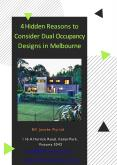 4 Hidden Reasons to Consider Dual Occupancy Designs in Melbourne PowerPoint PPT Presentation