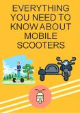 Everything You Need To Know About Mobile Scooters PowerPoint PPT Presentation