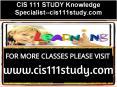 CIS 111 STUDY Knowledge Specialist--cis111study.com PowerPoint PPT Presentation