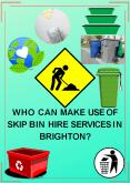 Who Can Make Use Of Skip Bin Hire Services In Brighton? PowerPoint PPT Presentation