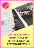 Gutter Cleaning: Importance of Scheduling It at Certain Intervals PowerPoint PPT Presentation
