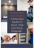 Professional Electrician: The Reliable Source to Solve Your Electrical Problems PowerPoint PPT Presentation