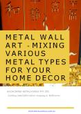Metal Wall Art - Mixing Various Metal Types for Your Home Decor PowerPoint PPT Presentation