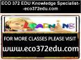 ECO 372 EDU Knowledge Specialist--eco372edu.com PowerPoint PPT Presentation