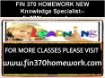 FIN 370 HOMEWORK NEW Knowledge Specialist--fin370homework.com PowerPoint PPT Presentation