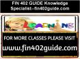 FIN 402 GUIDE Knowledge Specialist--fin402guide.com PowerPoint PPT Presentation