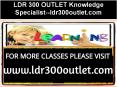 LDR 300 OUTLET Knowledge Specialist--ldr300outlet.com PowerPoint PPT Presentation