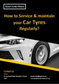 How to Service and Maintain Your Car Tyres Regularly? PowerPoint PPT Presentation