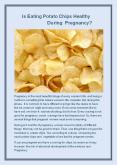 Is Eating Potato Chips Healthy During Pregnancy? PowerPoint PPT Presentation
