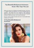 Top Beautiful Bollywood Actresses- Know Who Tops The List PowerPoint PPT Presentation