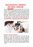 Eye Care Service – Mumbai Is The Place! - Arohi Eye Hospital PowerPoint PPT Presentation