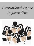 International Degree In Journalism PowerPoint PPT Presentation