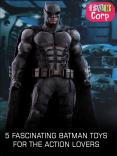 5 fascinating Batman toys for the action lovers PowerPoint PPT Presentation