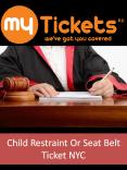 Child Restraint Or Seat Belt Ticket NYC PowerPoint PPT Presentation