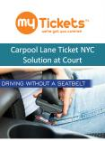 Carpool Lane Ticket NYC Solution at Court PowerPoint PPT Presentation
