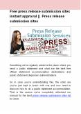 Free press release submission sites instant approval     Press release submission sites PowerPoint PPT Presentation
