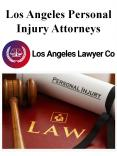 Los Angeles Personal Injury Attorneys PowerPoint PPT Presentation