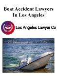 Boat Accident Lawyers In Los Angeles PowerPoint PPT Presentation
