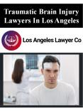Traumatic Brain Injury Lawyers In Los Angeles PowerPoint PPT Presentation