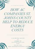 How AC Companies St. Johns County Help to Reduce Energy Costs PowerPoint PPT Presentation