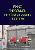 Fixing the Common Electrical Wiring Problems PowerPoint PPT Presentation