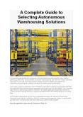 Complete Guide to Selecting Autonomous Warehousing Solutions PowerPoint PPT Presentation