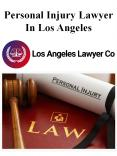 Personal Injury Lawyer In Los Angeles PowerPoint PPT Presentation