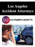 Los Angeles Accident Attorneys PowerPoint PPT Presentation