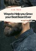 Ways to Help you Grow your Best Beard Ever PowerPoint PPT Presentation