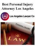 Best Personal Injury Attorney Los Angeles PowerPoint PPT Presentation