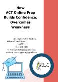 How ACT Online Prep Builds Confidence, Overcomes Weakness PowerPoint PPT Presentation