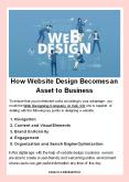 How Website Design Becomes an Asset to Business PowerPoint PPT Presentation