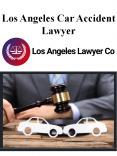 Los Angeles Car Accident Lawyer PowerPoint PPT Presentation