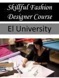 Skillful Fashion Designer Course PowerPoint PPT Presentation
