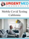 Mobile Covid Testing California PowerPoint PPT Presentation