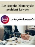 Los Angeles Motorcycle Accident Lawyer PowerPoint PPT Presentation
