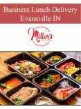 Business Lunch Delivery Evansville IN PowerPoint PPT Presentation