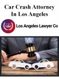 Car Crash Attorney In Los Angeles PowerPoint PPT Presentation