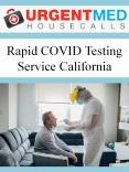 Rapid COVID Testing Service California PowerPoint PPT Presentation