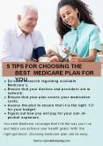 5 TIPS FOR CHOOSING THE BEST MEDICARE PLAN FOR YOU PowerPoint PPT Presentation