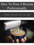 How To Pour A Rosetta Professionally PowerPoint PPT Presentation